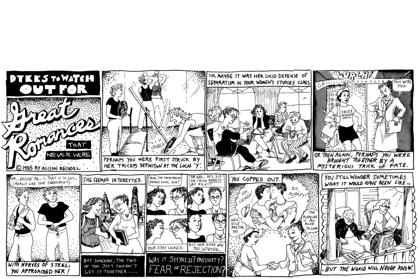 "Dykes To Watch Out For, ""Great Romances That Never Were."" 1985"