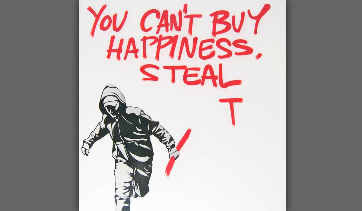 Pure Evil, You Can't Buy Happiness Steal It