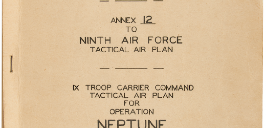 Ninth Air Force Tactical Air Plan for Operation Neptune (D-Day Landing)